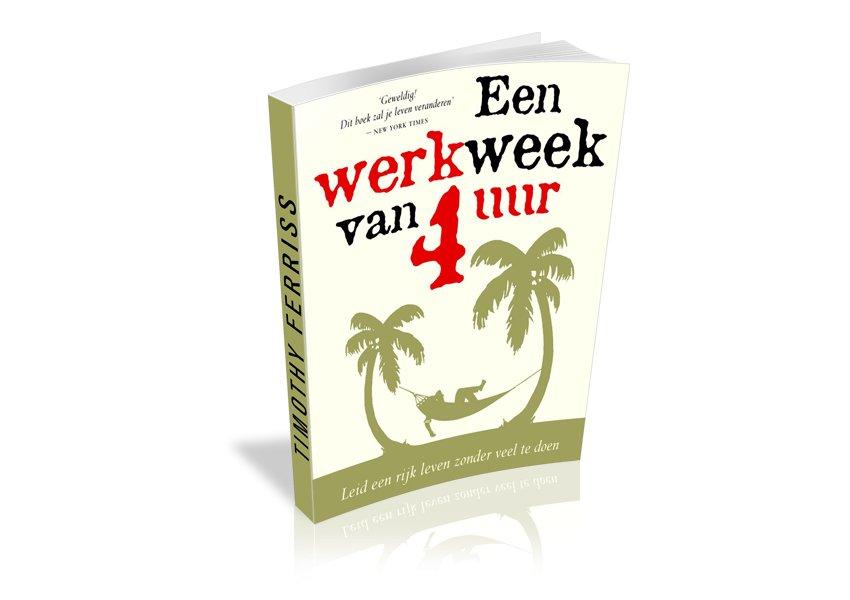 een werkweek van vier uur tim ferriss